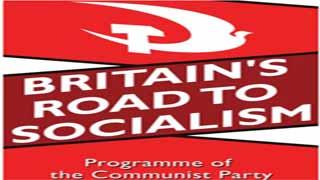 英国共产党新党纲——英国通往社会主义之路