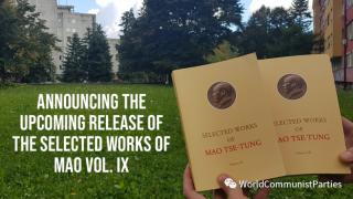 马列毛主义出版社将出版《毛泽东选集》第九卷